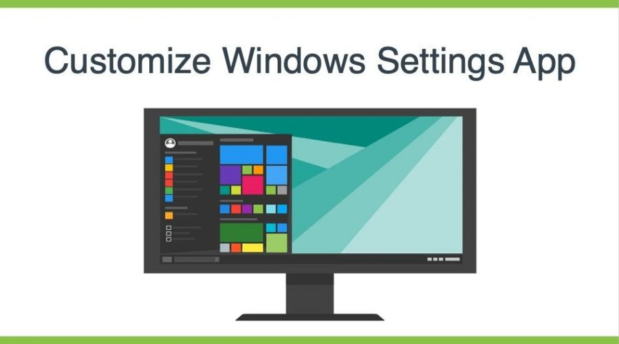 How to Customize Windows Settings App?