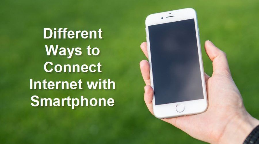 8 Ways to Connect to Internet With Your Smartphones