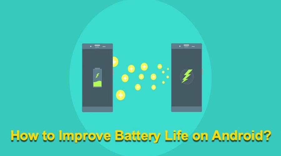 How to Improve Battery Life of Android Phone?