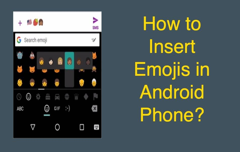 How to Insert Emojis in Android Phone?