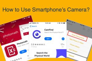 How to Use Smartphones Camera?