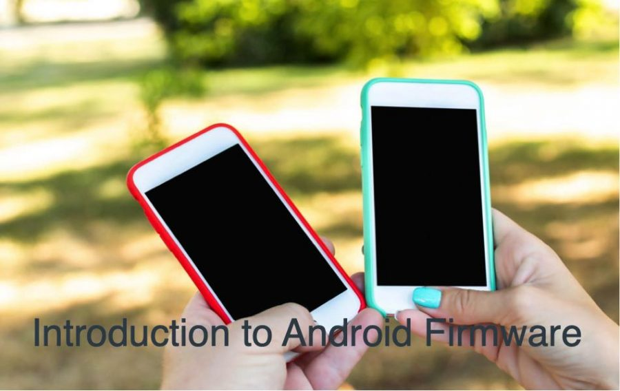 Introduction to Android Firmware