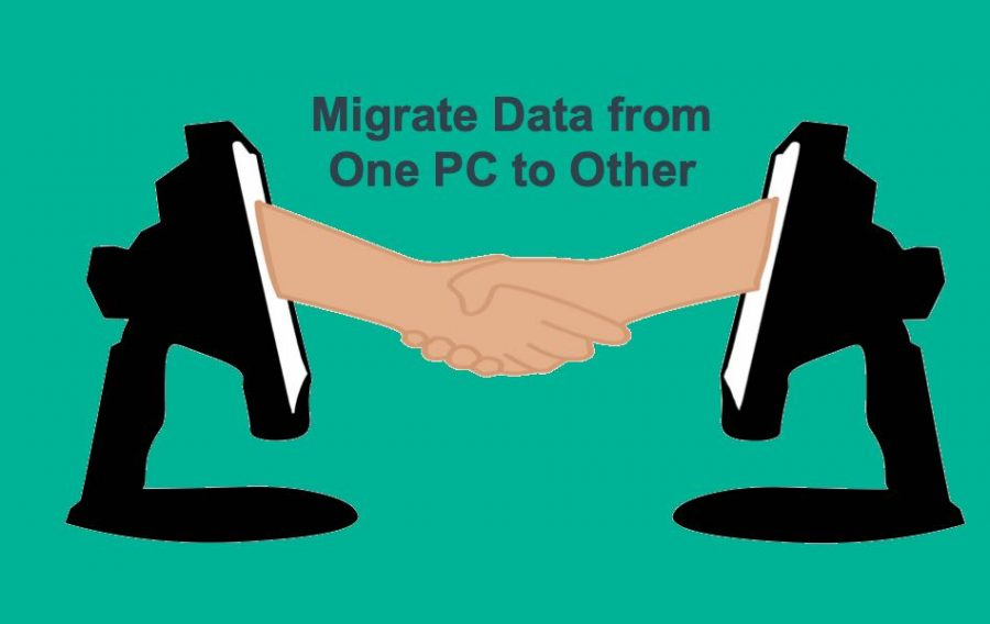 Migrate Data from One PC to Other