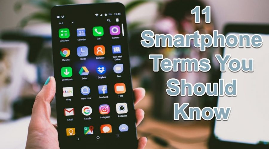 11 Popular Android Phone Terms You Should Know