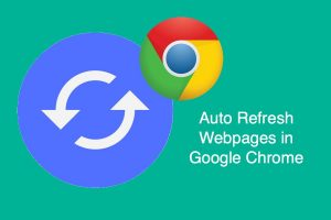 Auto Refresh Webpages in Google Chrome