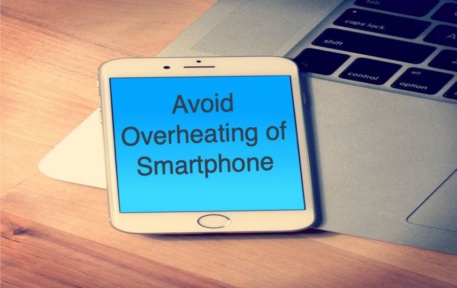 Avoid Overheating of Smartphone