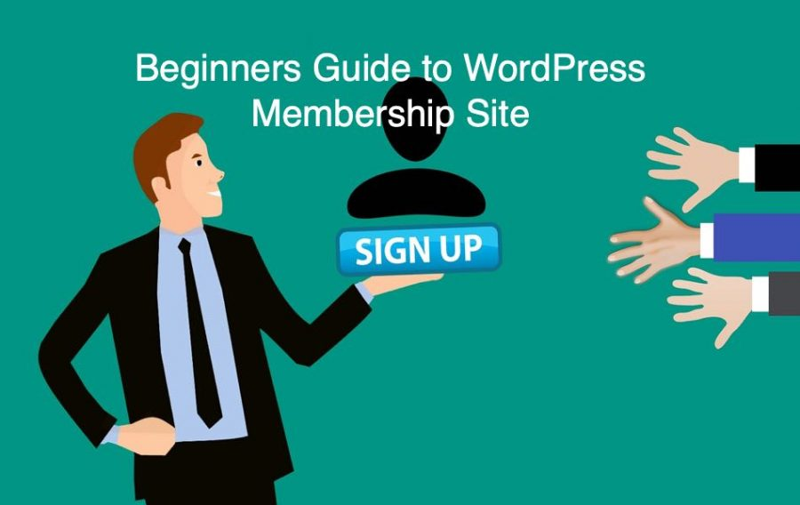 Beginners Guide to WordPress Membership Site
