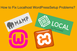 How to Fix Localhost WordPressSetup Problems?