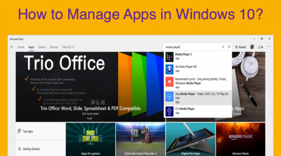 How to Manage Apps in Windows 10?