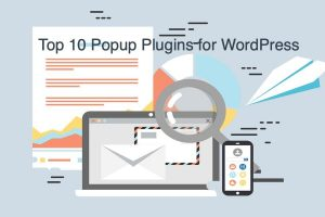 Top 10 Popup Plugins for WordPress