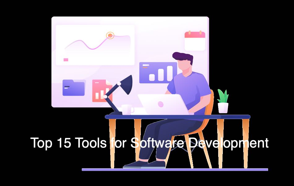 Top 15 Tools for Software Development
