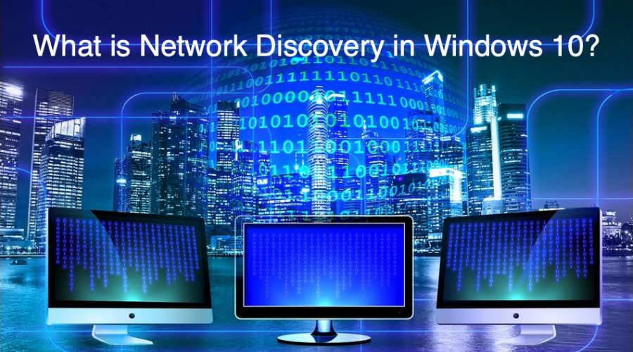 What is Network Discovery and How to Enable in Windows 10?