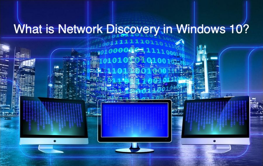 What is Network Discovery in Windows 10?