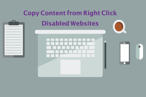 Copy Content from Right Click Disabled Websites