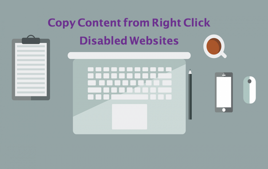 8 Ways to Copy Content from Right Click Disabled Webpages