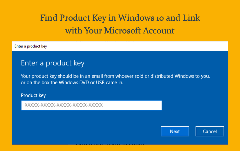 Find Product Key in Windows 10 and Link with Your Microsoft Account