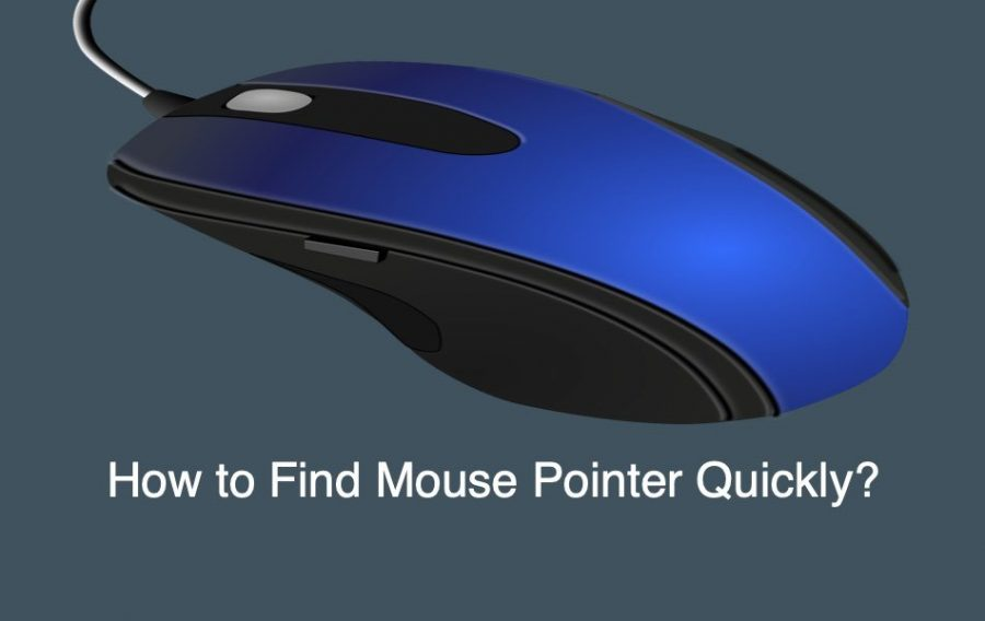How to Find Mouse Pointer Quickly in Windows?