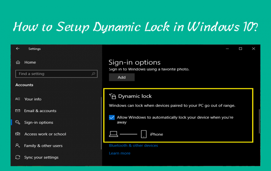 How to Setup Dynamic Lock in Windows 10?
