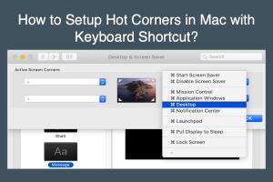 How to Setup Hot Corners in Mac with Keyboard Shortcut?