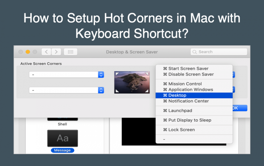 How to Setup Hot Corners in Mac with Keyboard Shortcuts?