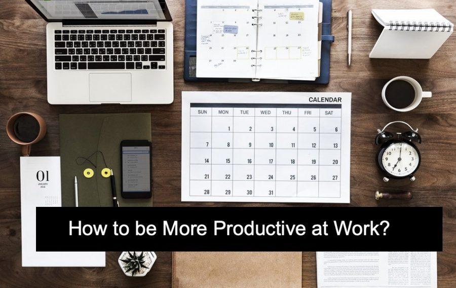 12 Ways to Improve Productivity at Work