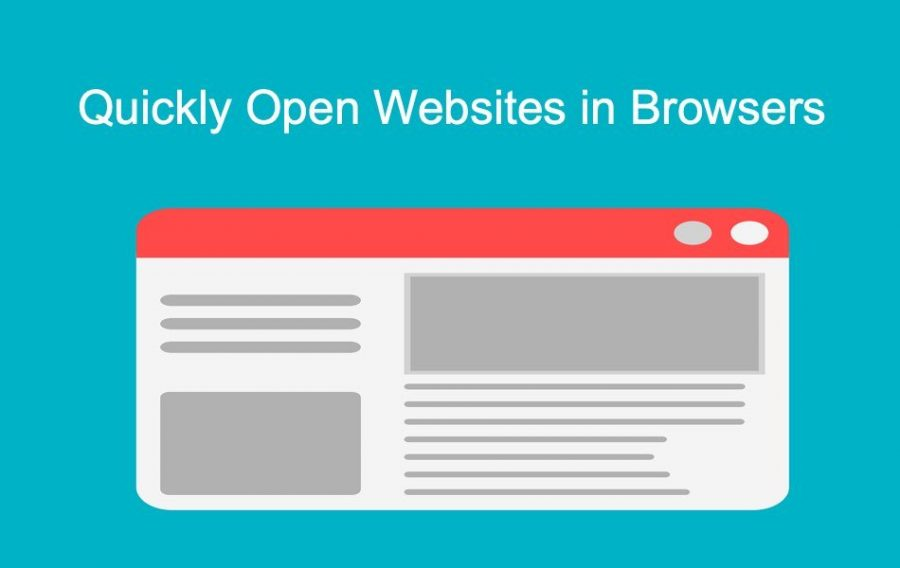 Quickly Open Websites in Browsers