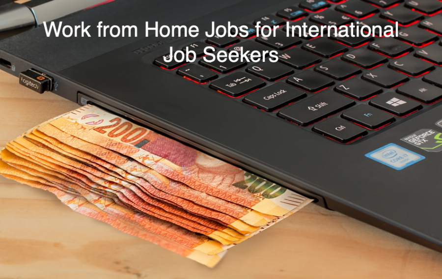 Work from Home Jobs for International Job Seekers