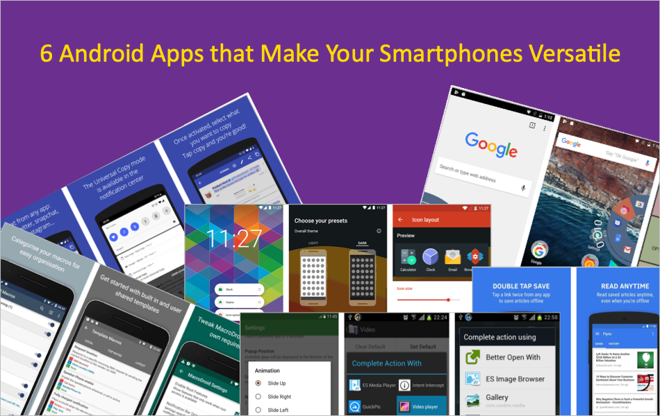 6 Android Apps that Make Your Smartphones Versatile