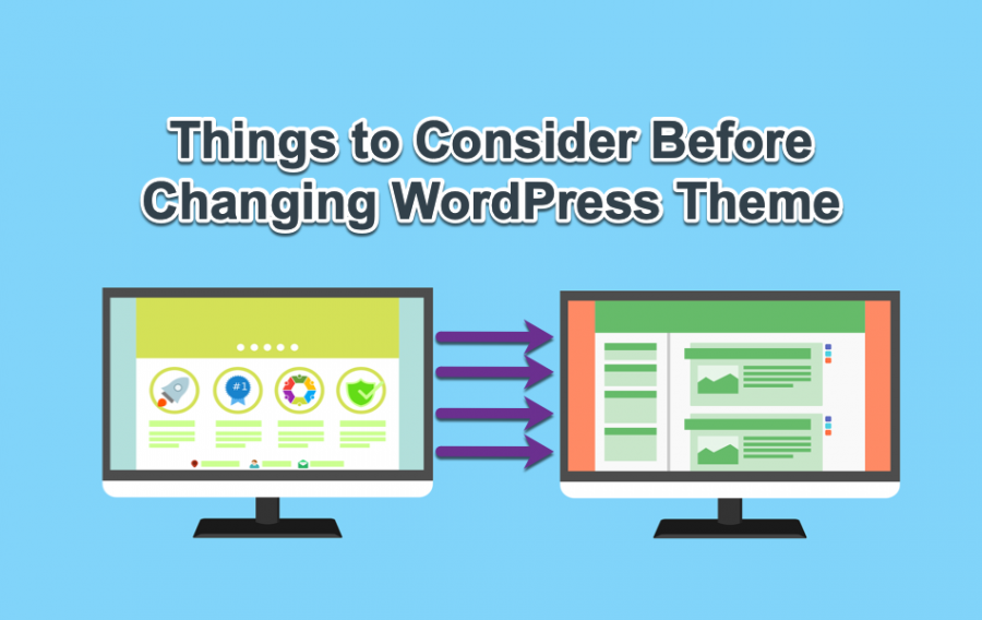 12 Things to Consider When Changing WordPress Theme