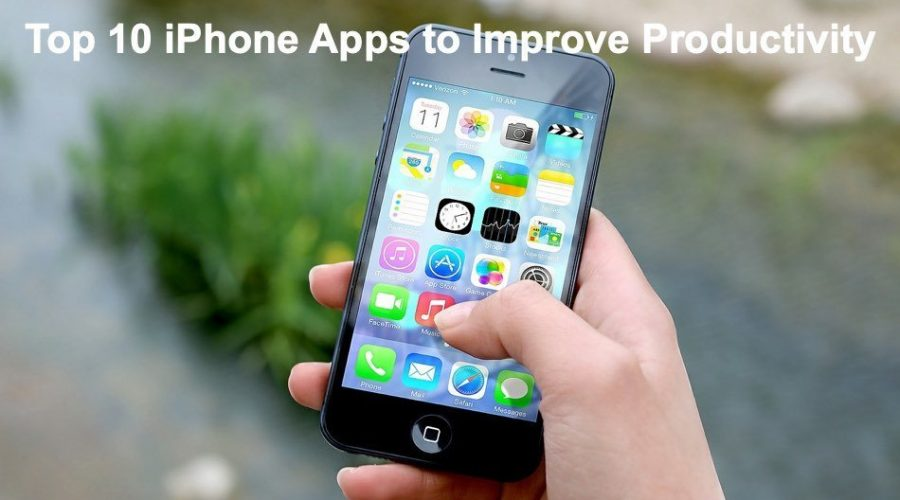 Top 10 iPhone Apps to Improve Productivity
