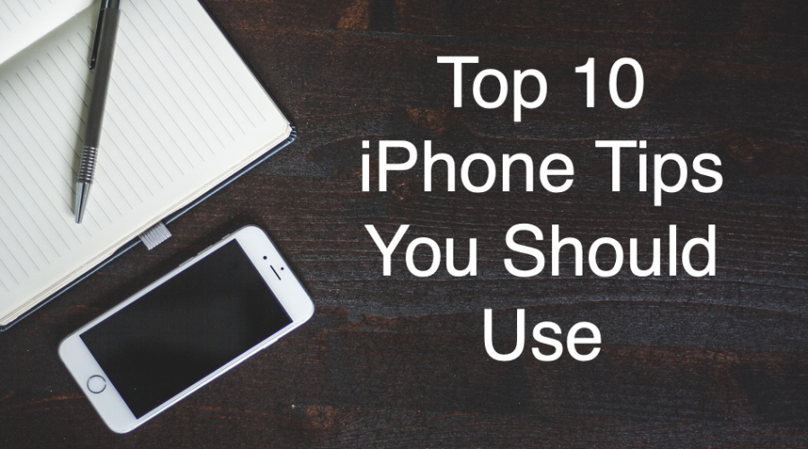 10 iPhone Tips Every User Should Know