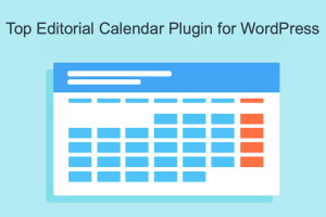 Top Editorial Calendar Plugin for WordPress