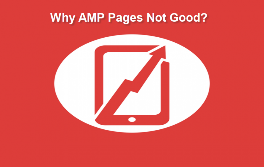 6 Reasons Why Google AMP is Not Good for Your Site