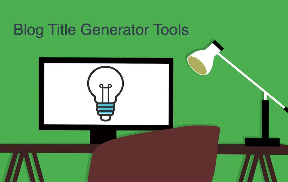 Blog Title Generator Tools