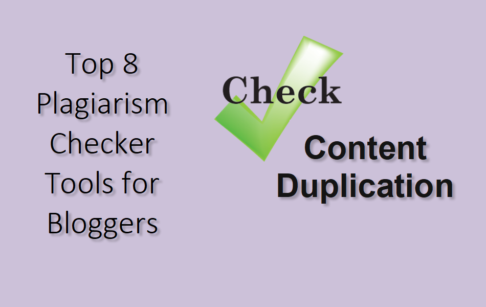 Top 8 Plagiarism Checker Tools