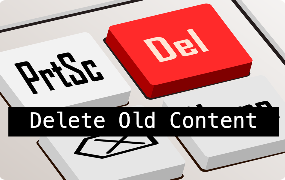Delete Old Content for SEO