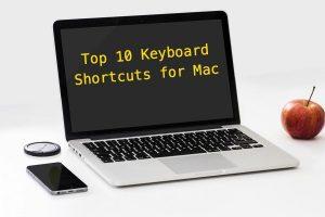 Top 10 Keyboard Shortcuts for Mac