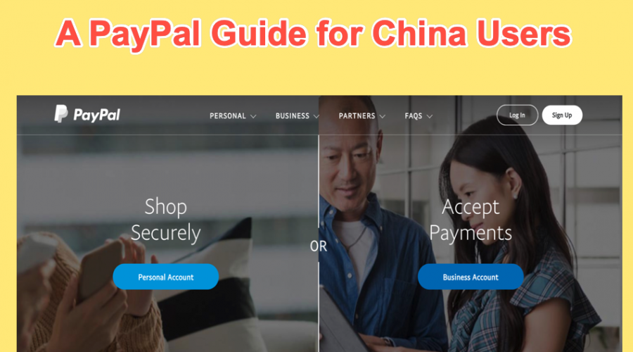 A Beginners Guide to PayPal China