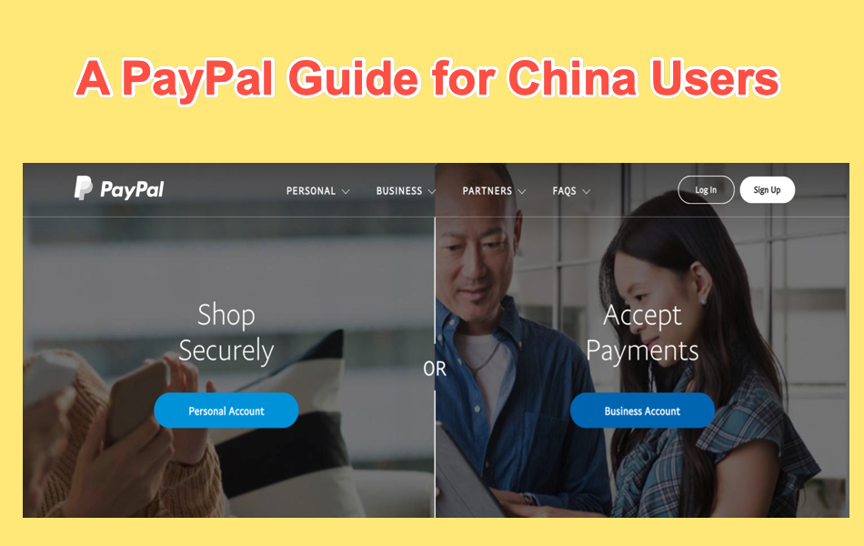 A PayPal Guide for China Users