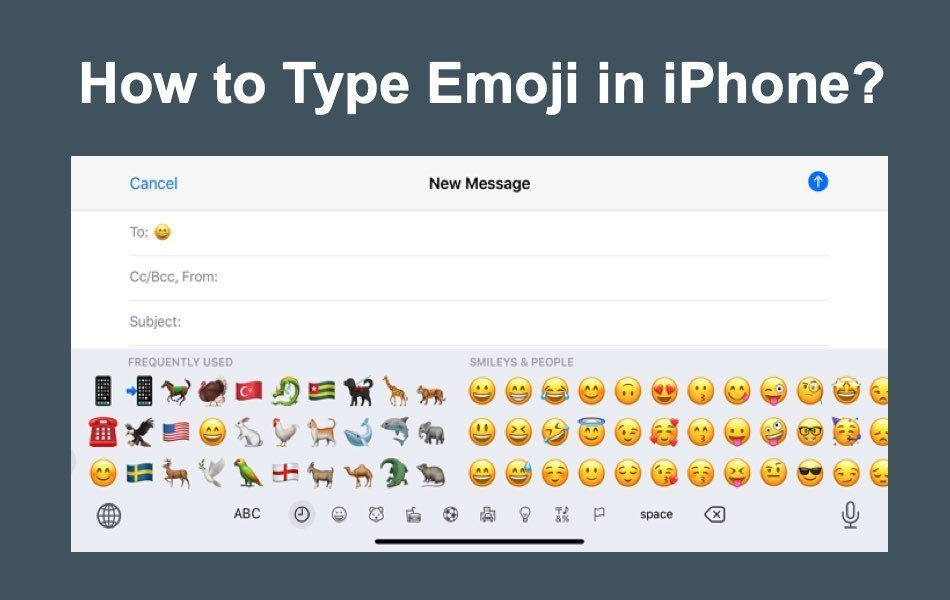 How to Type Emoji in iPhone?