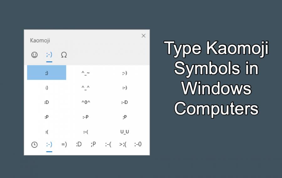 Type Kaomoji Symbols in Windows Computers
