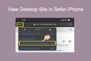 View Desktop Site in Safari iPhone