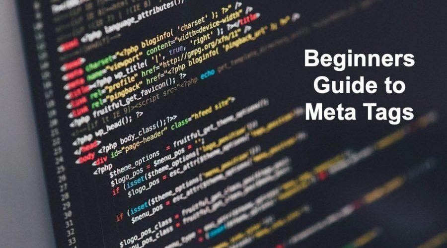 Beginners Guide to Meta Tags