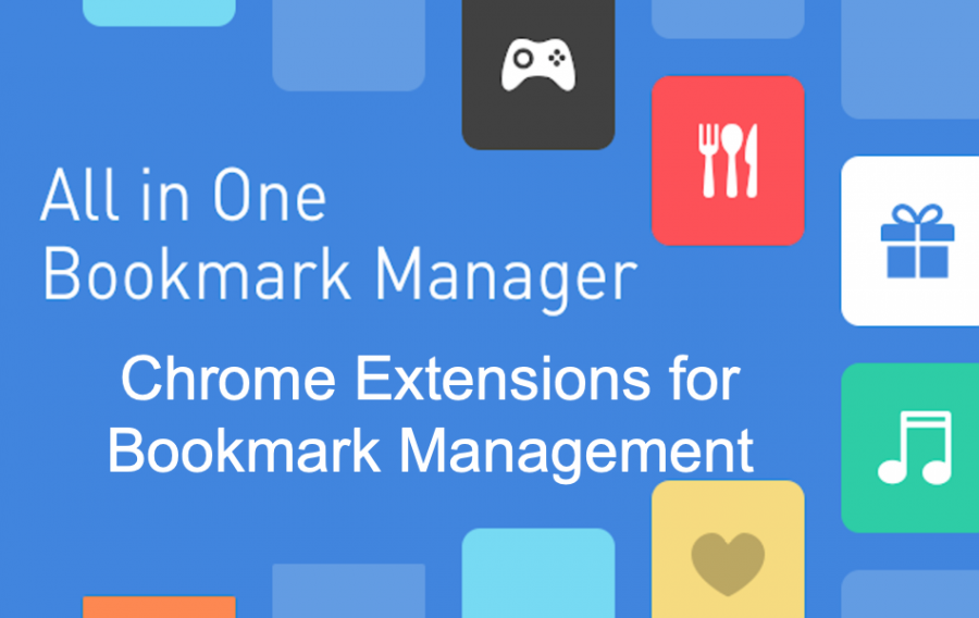Chrome Extensions for Bookmark Management