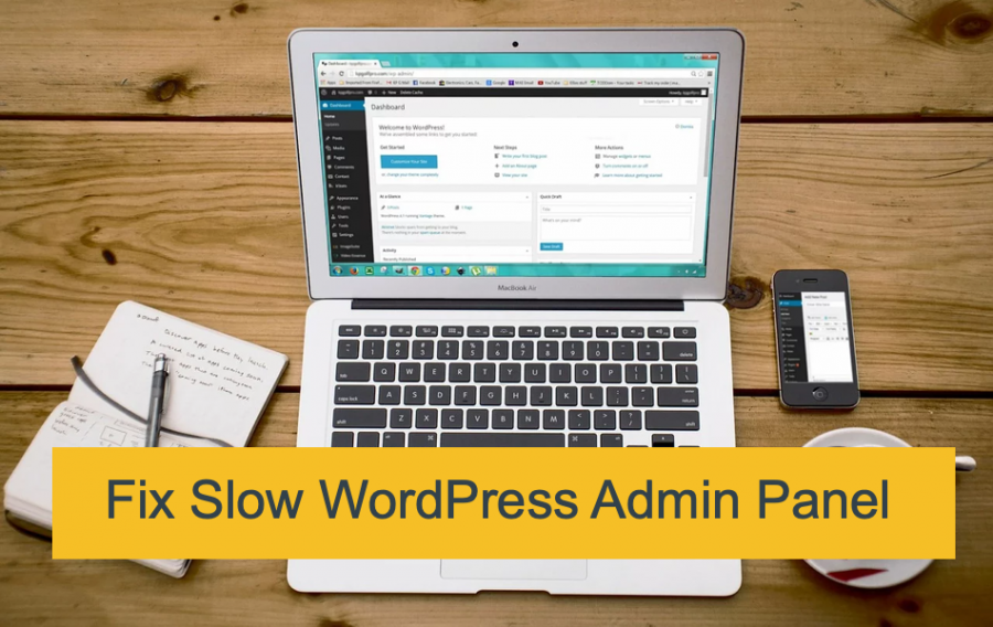 Fix Slow WordPress Admin Panel