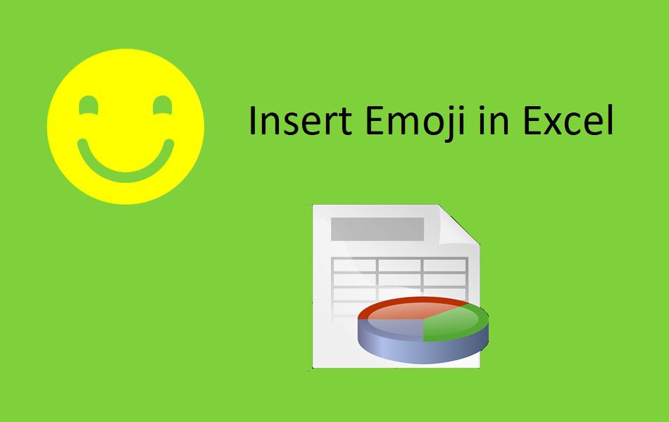Insert Emoji in Microsoft Excel