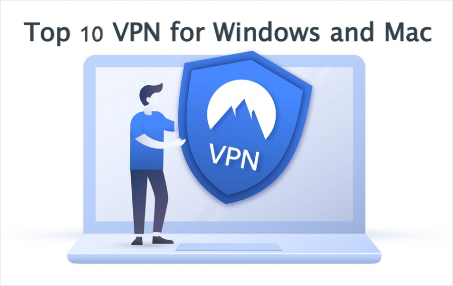 Top 10 VPN for Windows and Mac