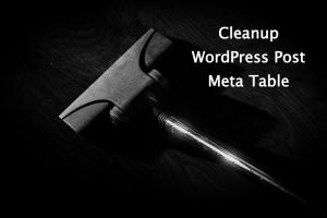 Cleanup WordPress Post Meta Table