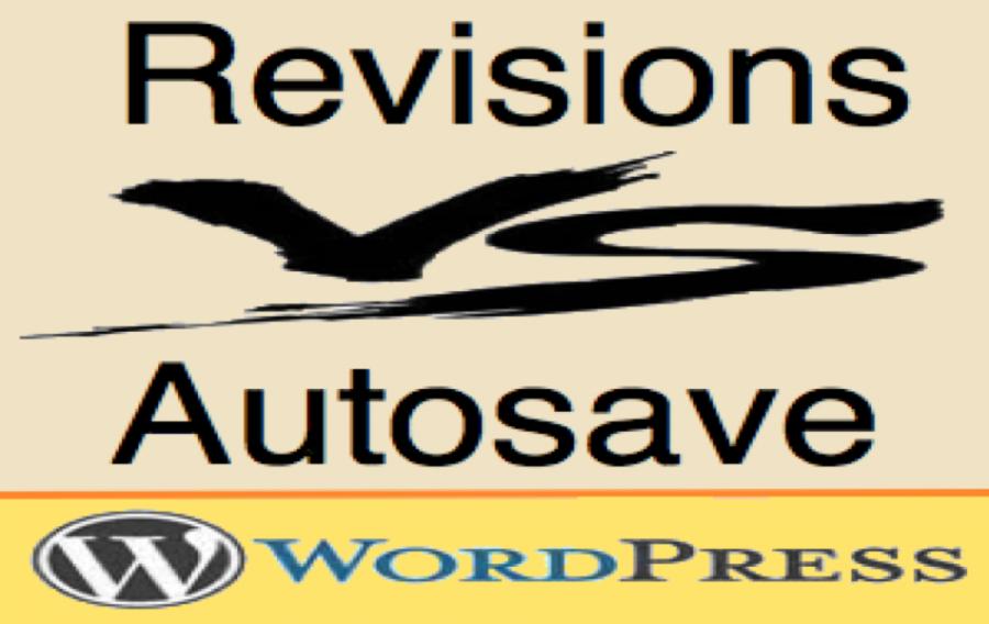 Comparison Autosave Vs Revisions in WordPress