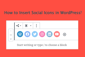 How to Insert Social Icons in WordPress?